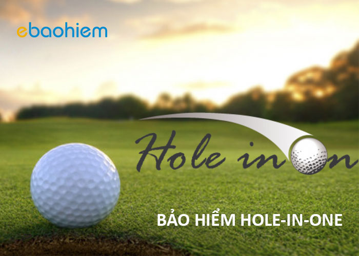 bảo hiểm hole in one
